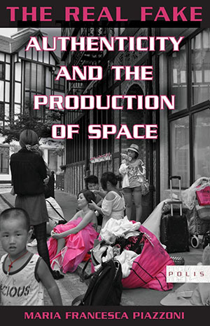 Authenticity and the production of space