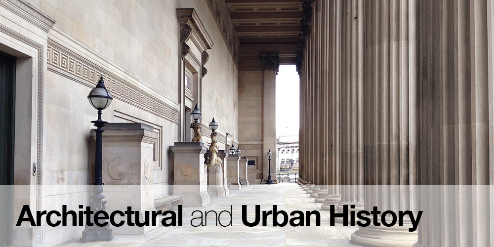 Architectural And Urban History School Of Architecture