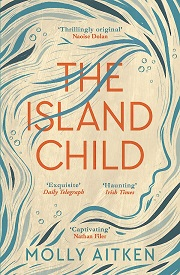book cover of Molly Aitken's The Island Child