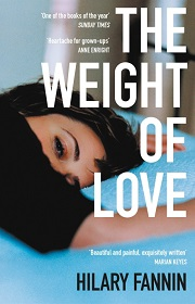 the weight of love book cover - dark haired woman lying front down on a bed looking sideways so her face is front on