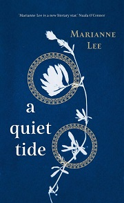 a quiet tide by Marianne Lee book cover - dark blue with white abstract floral design, book title is centred to the left authors name is top right