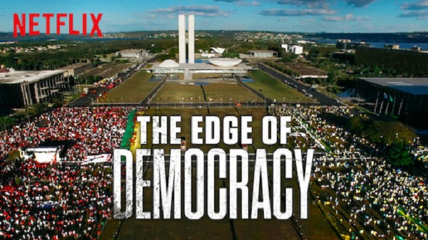 "The Edge of Democracy"": Explaining Brazil's political crisis ""The Edge of Democracy"": Explaining Brazil's political crisis- Department of Modern Languages and Cultures - University of Liverpool"