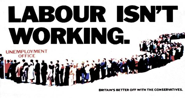 'Labour isn't working' political poster by the Conservative party.