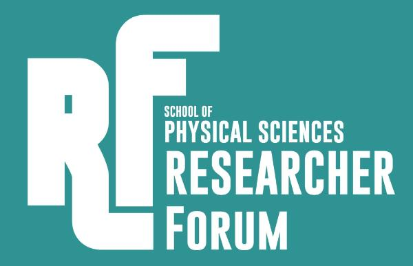 School of Physical Sciences Researchers Forum