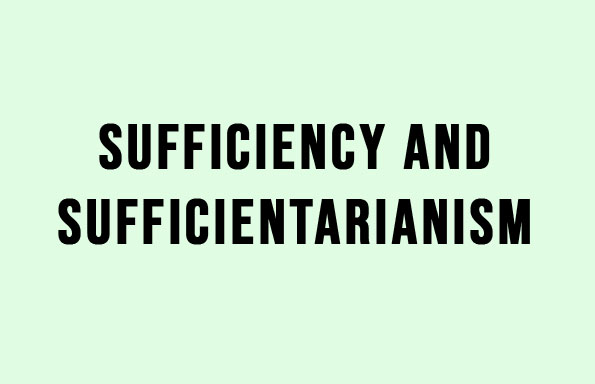 Sufficiency and Sufficientarianism