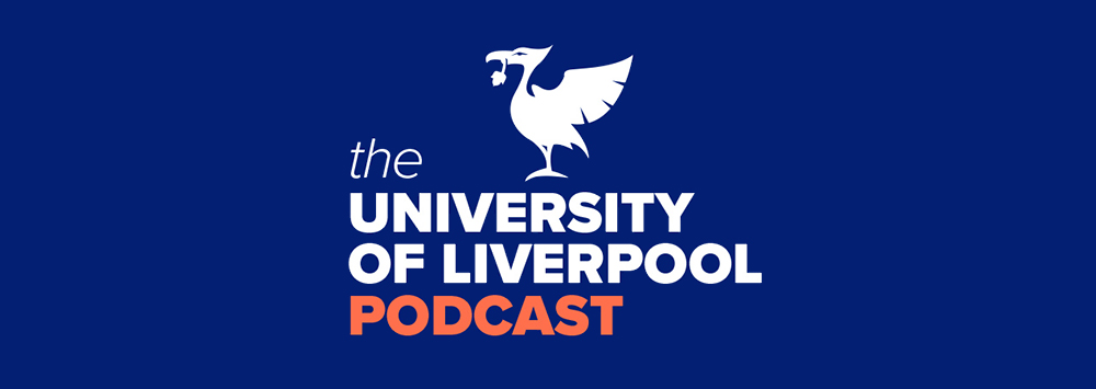 Podcasts at the University of Liverpool