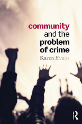 Community and the Problem of Crime Evans