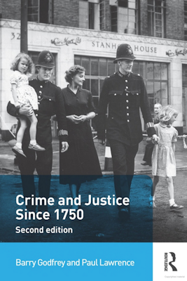 Crime and Justice since 1750 2nd edition Godfrey