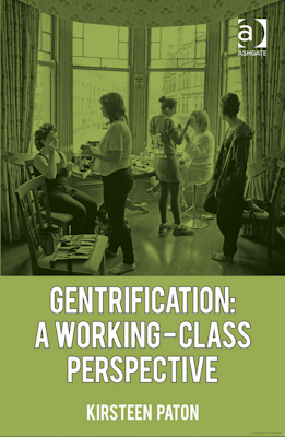 Gentrification: A working-class perspective Paton