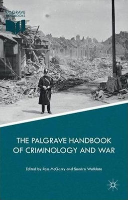 The Palgrave Handbook of Criminology and War McGarry Walklate