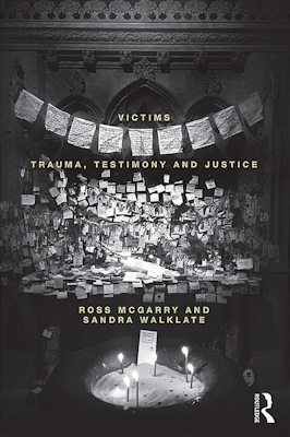 Victims: Trauma, Testimony and Justice McGarry Walklate