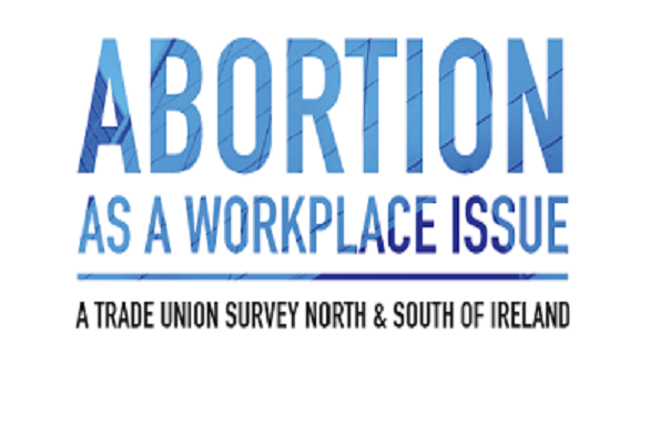 Trade Union Solidarity: Abortion as a Workplace Issue