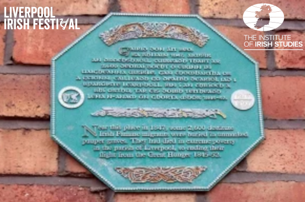 Liverpool Irish Famine Trail plaque near Mulberry Street mass grave. The logos of the Institute of irish Studies and the Liverpool Irish Festival are visible in the top corners.